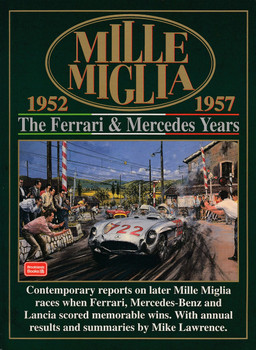 Mille Miglia The Ferrari & Mercedes Years 1952 - 1957 (Brooklands Books) (9781855204683)