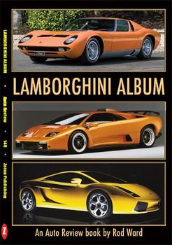 Lamborghini Album An Auto Review Book by Rod Ward (Auto Review No. 148) (9781854821478)