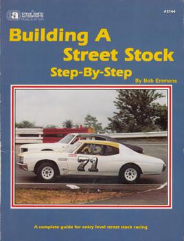 Building a Street Stock Step By Step (S144, by Bob Emmons, Steve Smith) (0936834447)