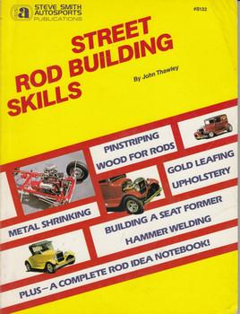 Street rod building skills Paperback – 1985 by John Thawley (9780936834320)
