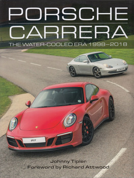 Porsche Carrera - The Water-Cooled Era 1998 - 2018 (Johnny Tipler) (9781785005299)