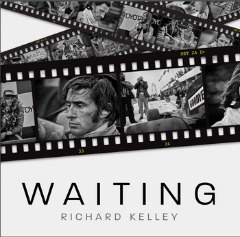 Waiting (By Richard Kelley, ISBN: 9781785314650) (9781785314650)