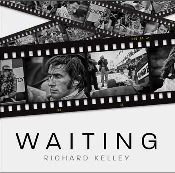Waiting (By Richard Kelley, ISBN: 9781785314650) (9781785314650)