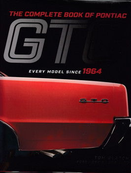 The Complete Book of Pontiac GTO Every Model Since 1964 (Tom Glatch) (9780760359945)