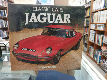 Classic Cars - Jaguar (1983 by Roger W. Hicks) (9780517405581)
