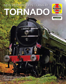 New Peppercorn Class A1 Tornado 2008 onwards (Haynes Icons) (9781785215735)