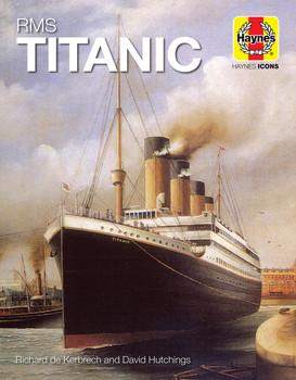 RMS Titanic (Haynes Icons) (9781785215759)