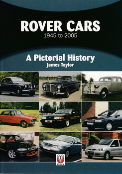 Rover Cars 1945 to 2005 - A Pictorial History (James Taylor) (9781787112391)
