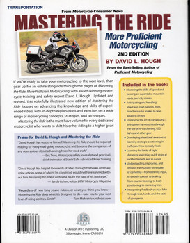 Mastering The Ride - More Proficient Motorcycling 2nd Edition (David L. Hough) (9781935484868)