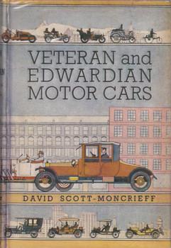 Veteran and Edwardian Motor-Cars (David Scott-Moncrieff, 1955 1st edition)