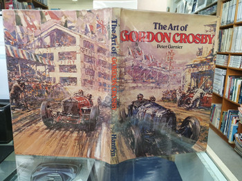 The Art of Gordon Crosby (Peter Garnier, 1978, 1st Edition) (9780600320388)