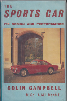 The Sports Car - Its Design and Performance (by Colin Campbell 1965)