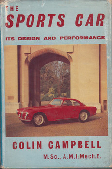 The Sports Car - Its Design and Performance (by Colin Campbell 1959)