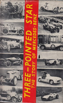 Three-Pointed Star - The Story Of Mercedes-Benz (David with St. John NIXON and PAGET)