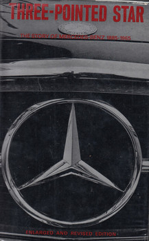 Copy of Three-Pointed Star - The Story Of Mercedes-Benz (David with St. John NIXON and PAGET 1966)