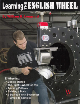 Learning The English Wheel (William H. Longyard, 9781935828891)