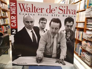 Walter de'Silva-Centro Stile Alfa Romeo Car Men N 2 (Riccardo P.Felicioli, English & Italian Text)