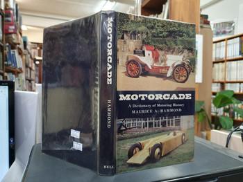 Motorcade - Dictionary of Motoring History (Maurice Hammond, 1969) (9780713516098)