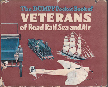 The Dumpy Pocket Book of Veterans of Road, Rail, Sea and Air (Henry Sampson, hardcover, 1960)