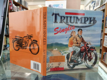 Triumph Singles (Roy H. Bacon, Hardcover, Revised Edition 1997) (9781855790094)