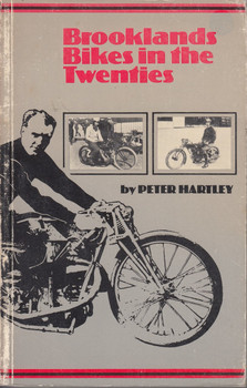 Brooklands Bikes in the Twenties (Peter Hartley and C. F. Temple, 1980, Paperback) (9780852426203)