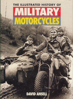 The Illustrated History of Military Motorcycles (Hardcover, David Ansell, (9781855325845)