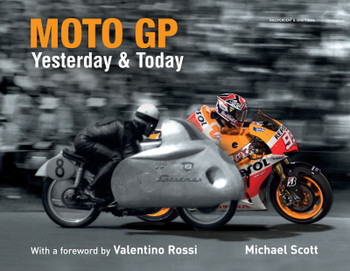 Moto GP Yesterday & Today (Michael Scott, 9781787390232)