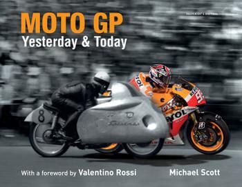 Moto GP Yesterday & Today (Michael Scott, 9781787390232)