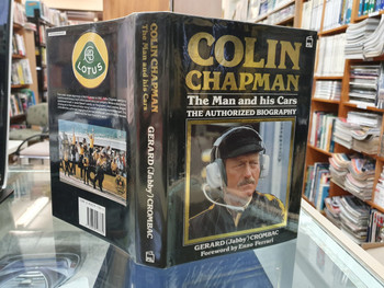 Colin Chapman: The Man and His Cars - The Authorised Biography