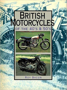 British Motorcycles Of The 40's & 50's (9781856481250)