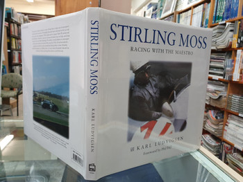Stirling Moss Racing With The Maestro (Karl Ludvigsen, 1st Ed, 1997) (9781852605643)
