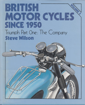 British Motor Cycles Since 1950 Volume 5 (Steve Wilson) (9781852600211)