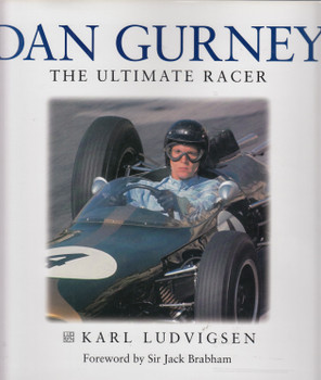 Dan Gurney The Ultimate Racer (Karl Ludvigsen) (9781859606551)