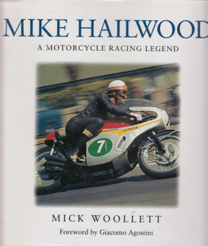 Mike Hailwood A Motorcycle Racing Legend (Karl Ludvigsen)