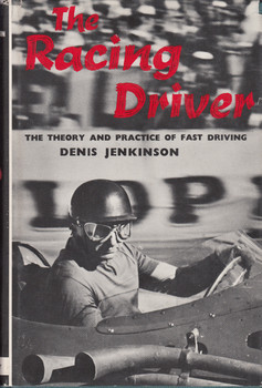 The Racing Driver 1st US Edition, 1959 (Denis Jenkinson)