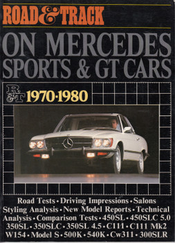 Road & Track On Mercedes Sports & GT Cars 1970-1980 Road Tests ( 9780907073390)