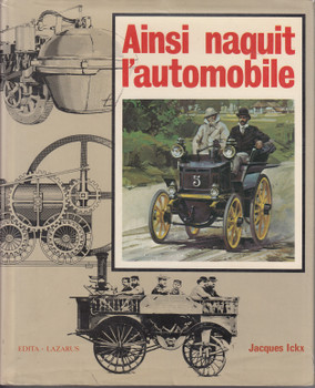 Ainsi naquit l'automobile (French Text) 1st Edn 1970 (B0000DWXOE)