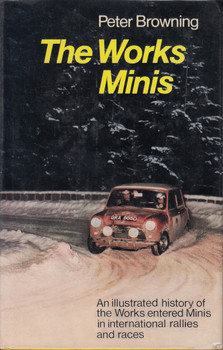 The Works Minis (Peter Browning) 1st Edn. 1971 (B01K3LVHK2)