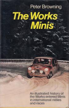 The Works Minis (Peter Browning) 1st Edn. 1971 (B01K3LVHK2)