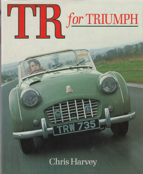 TR for Triumph (Chris Harvey) 1990 Reprint (9780902280946)