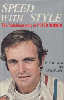 Speed With Style - The Autobiography of Peter Revson (1st Edition, 1974) (9780718304430)