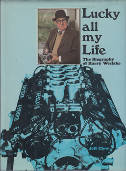 Lucky all my Life - The Biography of Harry Westlake (1st Edn. 1979) (9780854292547)