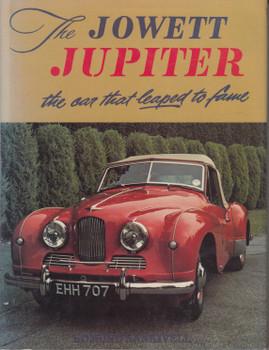 The Jowett Jupiter - The Car That Leaped To Fame ( Edmund Nankievell) 1st Edn. 1981 (9780713438352)