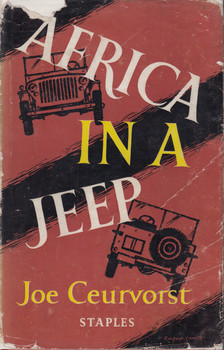 Africa In A Jeep (Joe Ceurvorst) 1st Edn. 1956 (B002A8PX7K)
