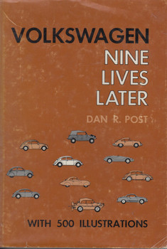 Volkswagen - Nine Lives Later (Dan R. Post) 1st Edn. 1966 (9780911160581)