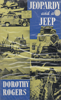Jeopardy And A Jeep - Africa Conquered By Two Women Professors (Dorothy Rogers) 1st Edn. 1959