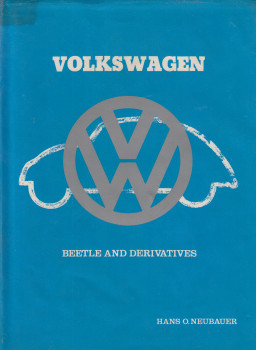 Beetle And Derivatives (Hans O. Neubauer) 1st Edn. 1979 (9780901564412)
