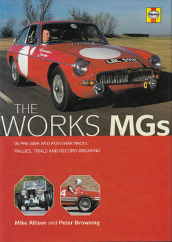 The Works MGs (Mike Allison and Peter Browning) 1st Edn. 2000 (9781859606032)
