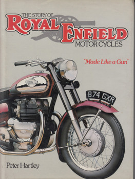 The Story Of Royal Enfield Motorcycles - Built Like A Gun (Peter Hartley) 1st Edn. 1981 ( 9780850594676)