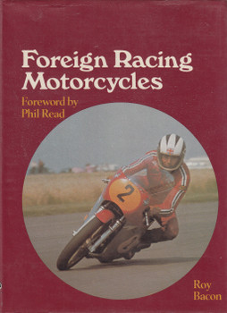 Foreign Racing Motorcycles (Roy Bacon) 1st Edn. 1979 (9780854292448)